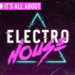 View album It's All About Electro House