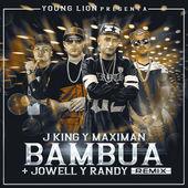 Jking & Maximan – Bambua (Remix) [feat. Jowell & Randy] – Single [iTunes Plus AAC M4A] (2015)