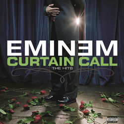 View album Eminem - Curtain Call: The Hits (Deluxe Version)