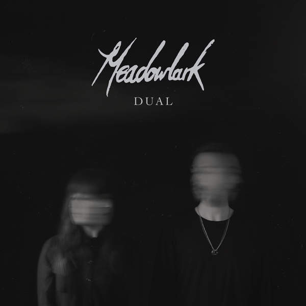 Meadowlark – Dual – EP (2015) [iTunes Plus AAC M4A]