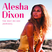 Alesha Dixon – The Way We Are (Remixes) – Single [iTunes Plus AAC M4A] (2015)