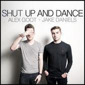 Alex Goot – Shut Up and Dance (feat. Jake Daniels) – Single [iTunes Plus AAC M4A] (2015)