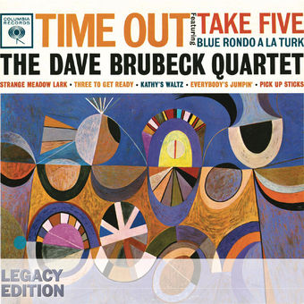 Time Out (50th Anniversary Legacy Edition) – The Dave Brubeck Quartet