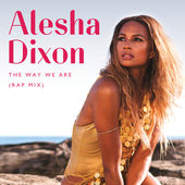 Alesha Dixon – The Way We Are (Rap Mix) – Single [iTunes Plus AAC M4A] (2015)
