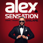 Alex Sensation – Bailame (feat. Yandel, Shaggy) – Single [iTunes Plus AAC M4A] (2015)