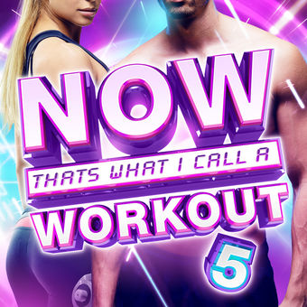 NOW That's What I Call a Workout 5 – Various Artists