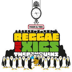 View album The Penguins - Reggae per Xics - Pugem al Tren