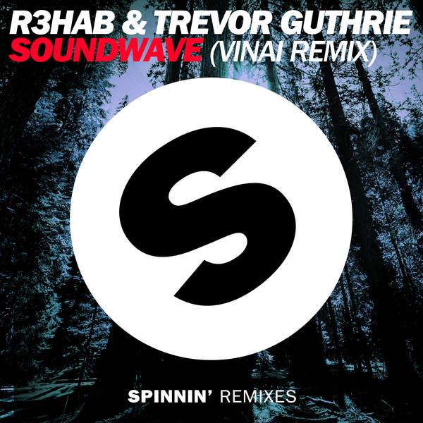 R3hab & Trevor Guthrie - Sound wave (VINAI Remix) - Single (2014) [iTunes Plus AAC M4A]