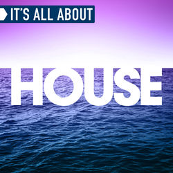 View album It's All About House