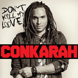 View album Conkarah - Don't Kill My Love - EP
