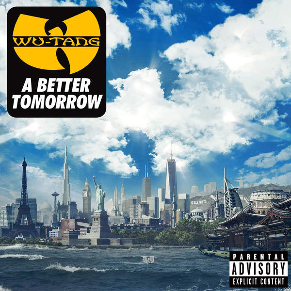 Wu-Tang Clan – A Better Tomorrow (2014) [iTunes Plus AAC M4A]
