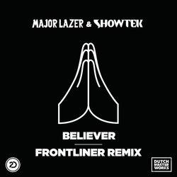 View album Showtek & Major Lazer - Believer (Frontliner Remix) - Single
