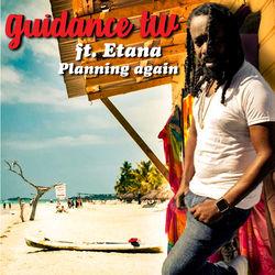 View album Guidance TW - Planning Again (feat. Etana) - Single