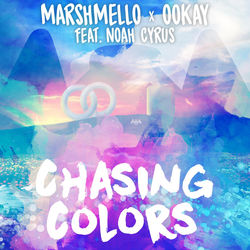 View album Marshmello & Ookay - Chasing Colors (feat. Noah Cyrus) - Single