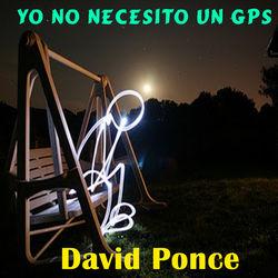 View album David Ponce - Yo No Necesito Un GPS (feat. Maluma) - Single