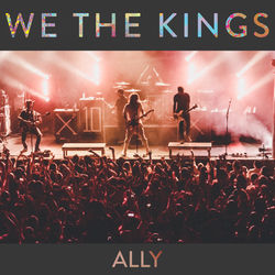 View album We the Kings - Ally - Single