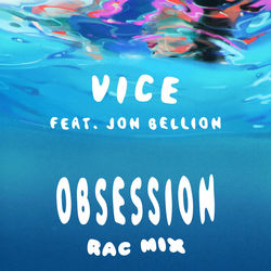 View album Vice - Obsession (feat. Jon Bellion) [RAC Mix] - Single