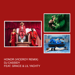 View album DJ Cassidy - Honor (Viceroy Remix) [feat. Grace & Lil Yachty] - Single