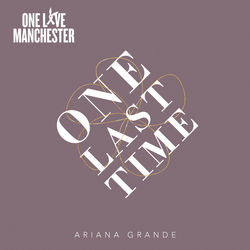 View album Ariana Grande - One Last Time - Single