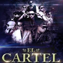 "View album Syko el Terror - El Cartel (feat. J Balvin, Jory Boy, Ñengo Flow, Nova ""La Amenaza"", Notch, J. Álvarez & Mad Bass) - Single"