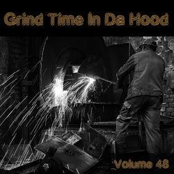 View album Grind Time in Da Hood, Vol. 48