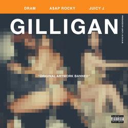 View album DRAM - Gilligan (feat. A$AP Rocky & Juicy J) - Single
