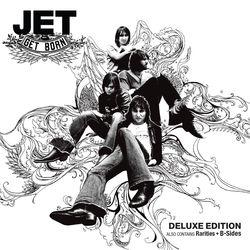 View album Jet - Get Born (Deluxe Edition)