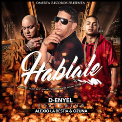 View album Hablale (feat. Ozuna & Alexio La Bestia) - Single