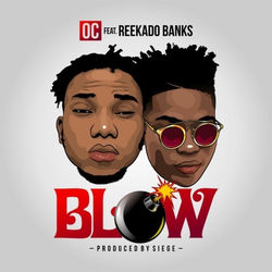 View album OC - Blow (feat. Reekado Banks) - Single