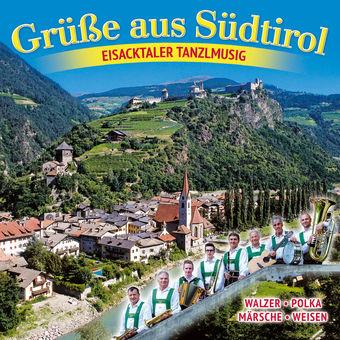 Grüße aus Südtirol – Eisacktaler Tanzlmusig