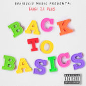 Luigi 21 Plus – Back to Basics [iTunes Plus AAC M4A] (2016)