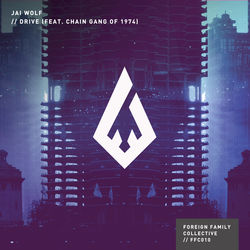 View album Jai Wolf - Drive (feat. The Chain Gang of 1974) - Single