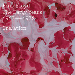 View album Pink Floyd - The Early Years, 1967-1972, Cre/ation