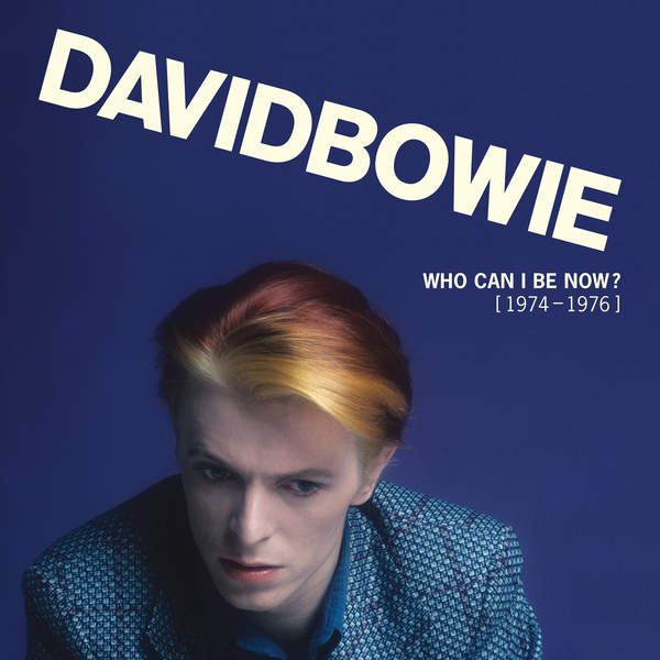 David Bowie - Who Can I Be Now? (1974 - 1976) [iTunes Plus AAC M4A] (2016)