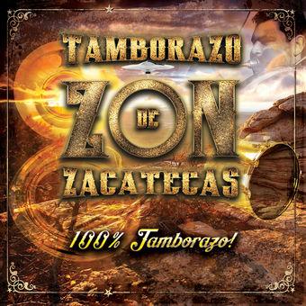 Tamborazo Zon de Zacatecas – 100% Tamborazo [iTunes Plus AAC M4A]