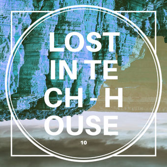 Lost in Tech-House, Vol. 10 – Various Artists