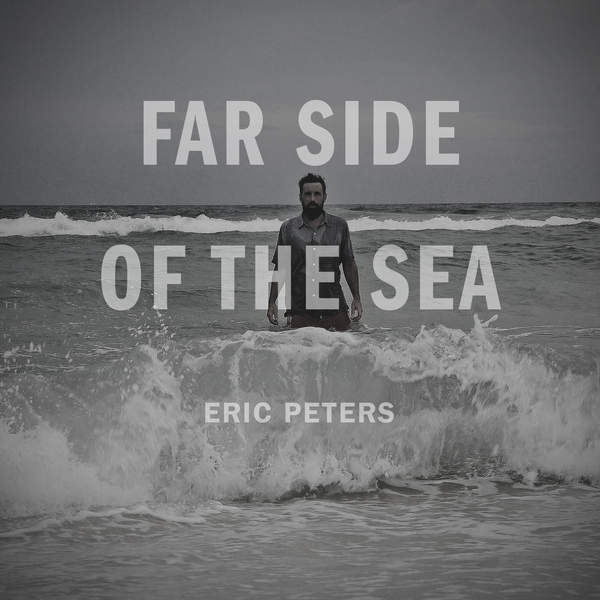 Eric Peters - Far Side of the Sea [iTunes Plus AAC M4A] (2016)