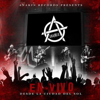 Anarkia – Desde la Ciudad del Sol (En Vivo) [iTunes Plus AAC M4A]