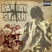 Lost Cloth, Parlay Starr