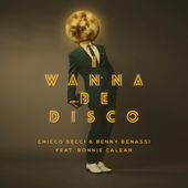 Chicco Secci & Benny Benassi – I Wanna Be Disco (feat. Bonnie Calean) [Radio Edit] – Single [iTunes Plus AAC M4A] (2015)