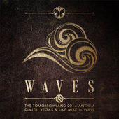 Dimitri Vegas, Like Mike & W&W – Waves (Tomorrowland 2014 Anthem) – Single [iTunes Plus AAC M4A] (2014)