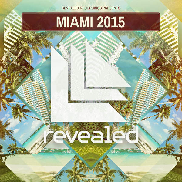 Various Artists – Revealed Recordings presents Miami 2015 (2015) [iTunes Plus AAC M4A]