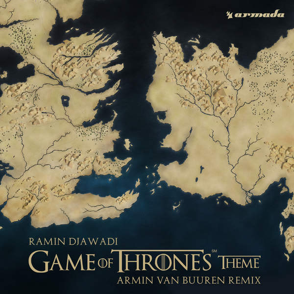 Ramin Djawadi - Game of Thrones Theme (Armin Van Buuren Remix) - Single (2015) [iTunes Plus AAC M4A]