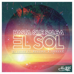 View album Hasta Que Salga el Sol (feat. Mohombi & Farruko) - Single