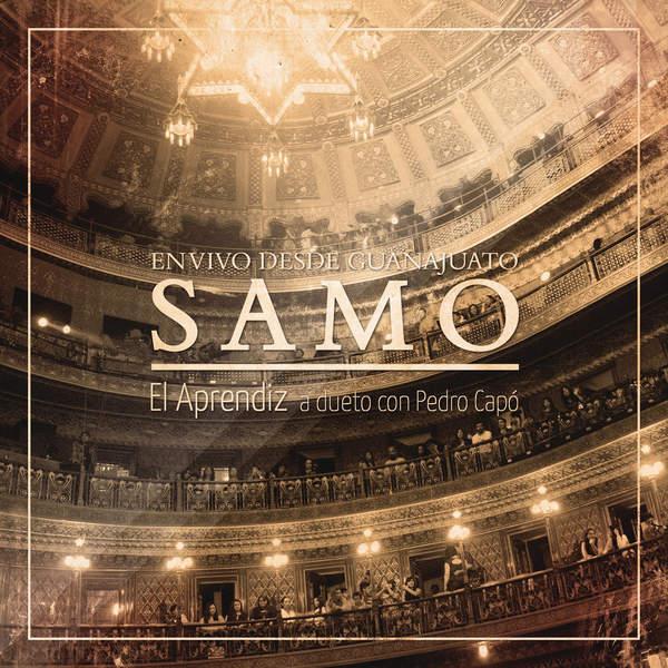Samo – El Aprendiz (with Pedro Capó) [En Vivo Desde Guanajuato] – Single (2015) [iTunes Plus AAC M4A]
