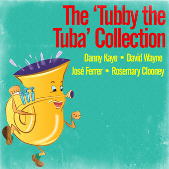The Tubby the Tuba Collection – Danny Kaye