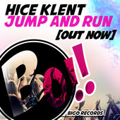 Hice Klent - Jump And Run (Out Now)