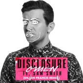 Disclosure – Omen (feat. Sam Smith) [Dillon Francis Remix] – Single [iTunes Plus AAC M4A] (2015)