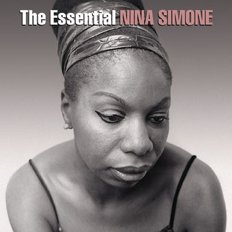 The Essential Nina Simone – Nina Simone