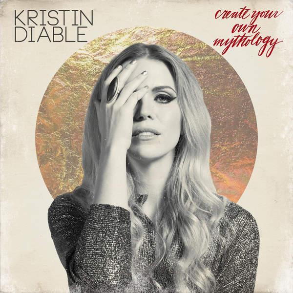 Kristin Diable – Create Your Own Mythology (2015) [iTunes Plus AAC M4A]